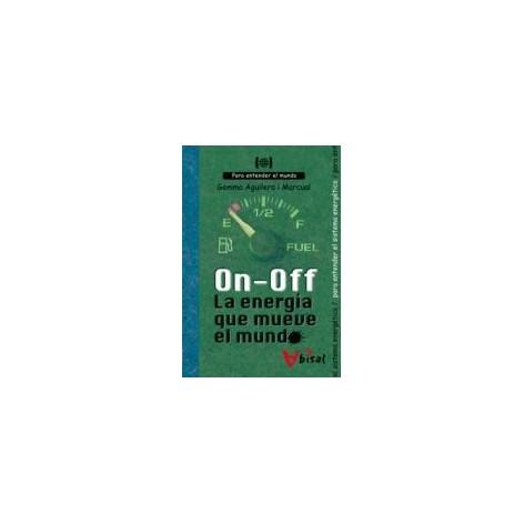 On Off La energía que mueve el mundo