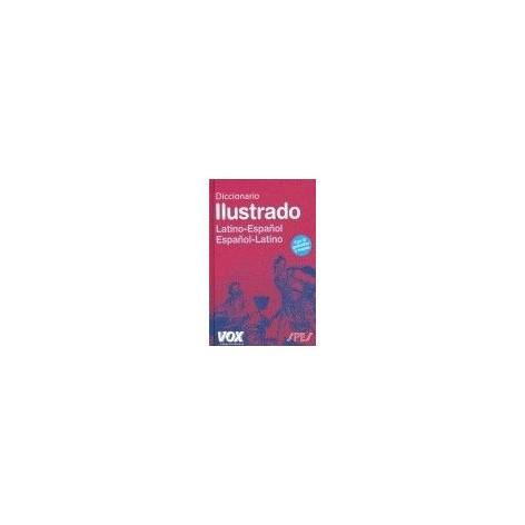 DICCIONARIO ILUSTRADO LATÍN: LATINO-ESPAÑOL / ESPAÑOL-LATINO