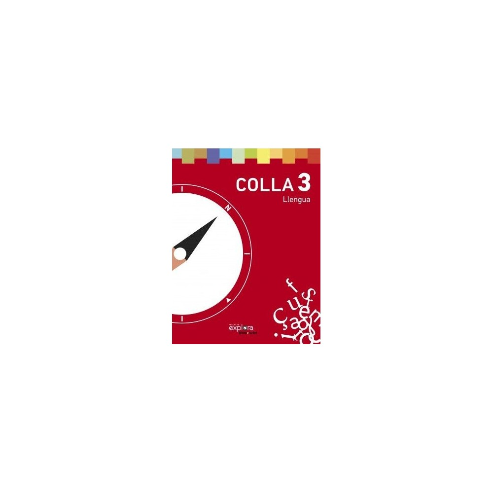 Llengua Valenciana . Colla 3. Proyecte explora