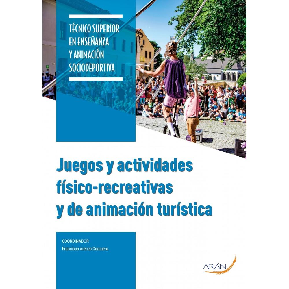Juegos y Actividades Físico Recreativas y de Animación Turística
