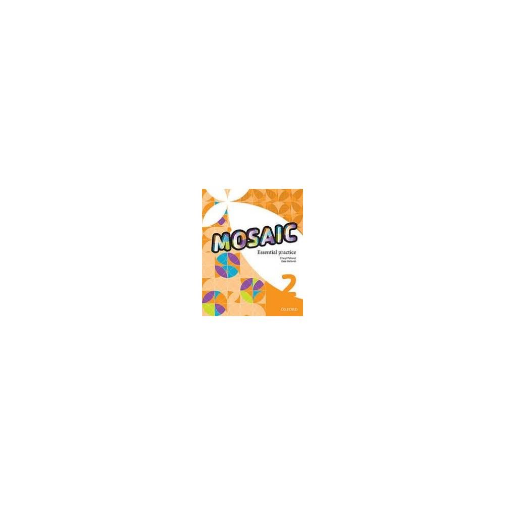Mosaic 2 - Essential Practice