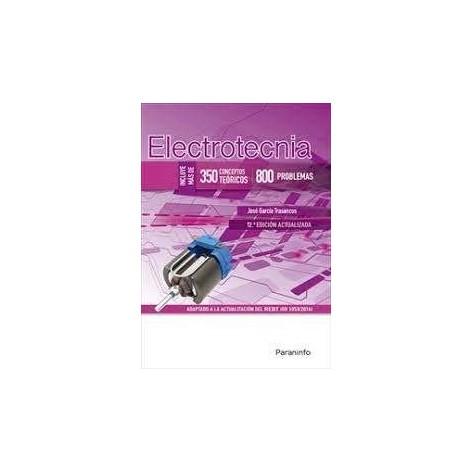 ELECTROTECNIA 350 CONCEPTOS TEÓRICOS 800 PROBLEMAS